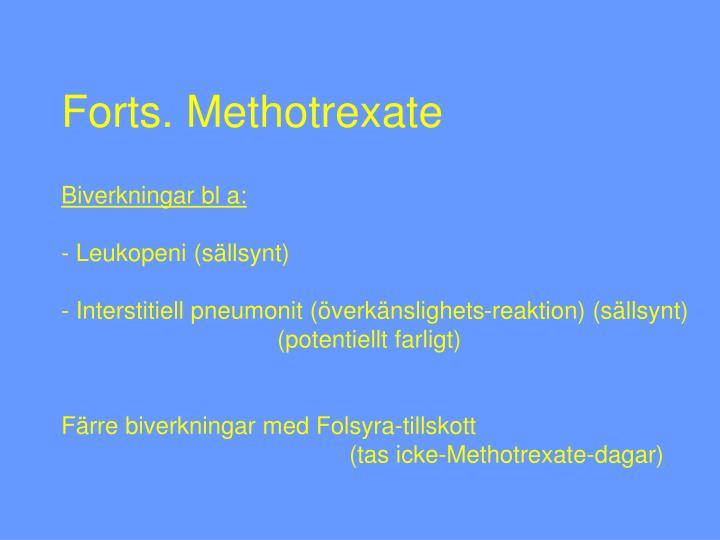 Forts. Methotrexate