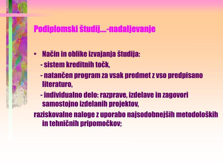 Podiplomski študij….-nadaljevanje