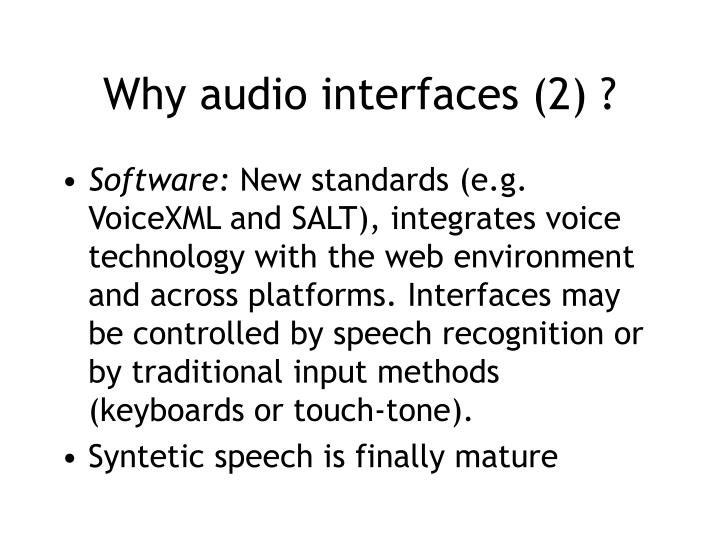 Why audio interfaces (2) ?
