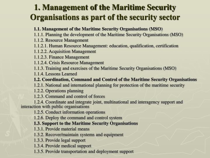 1. Management of the Maritime Security Organisations as part of the security sector
