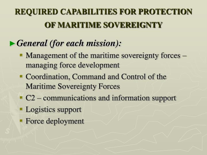 REQUIRED CAPABILITIES FOR PROTECTION OF MARITIME SOVEREIGNTY