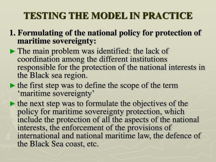 TESTING THE MODEL IN PRACTICE