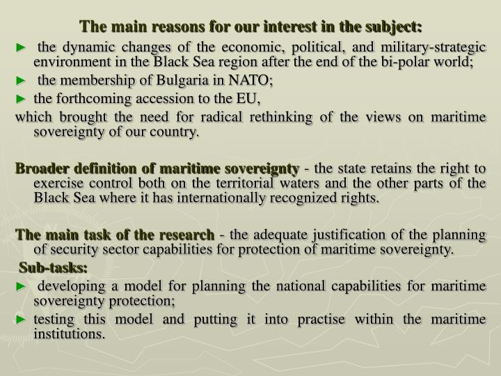The main reasons for our interest in the subject