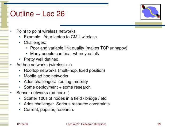 Outline – Lec 26