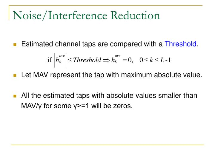 Estimated channel taps are compared with a