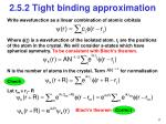 2 5 2 tight binding approximation