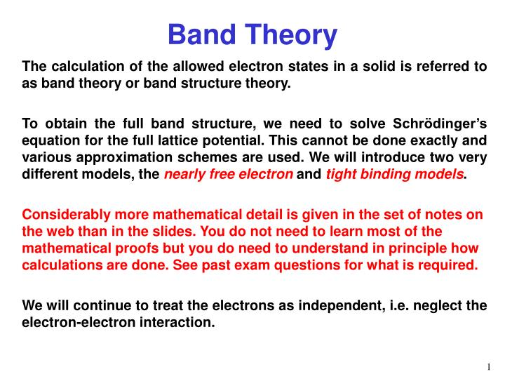 The calculation of the allowed electron states in a solid is referred to as band theory or band structure theory.