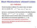 bloch wavefunctions allowed k states