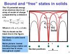bound and free states in solids
