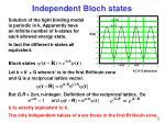 independent bloch states