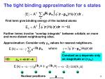 the tight binding approximation for s states