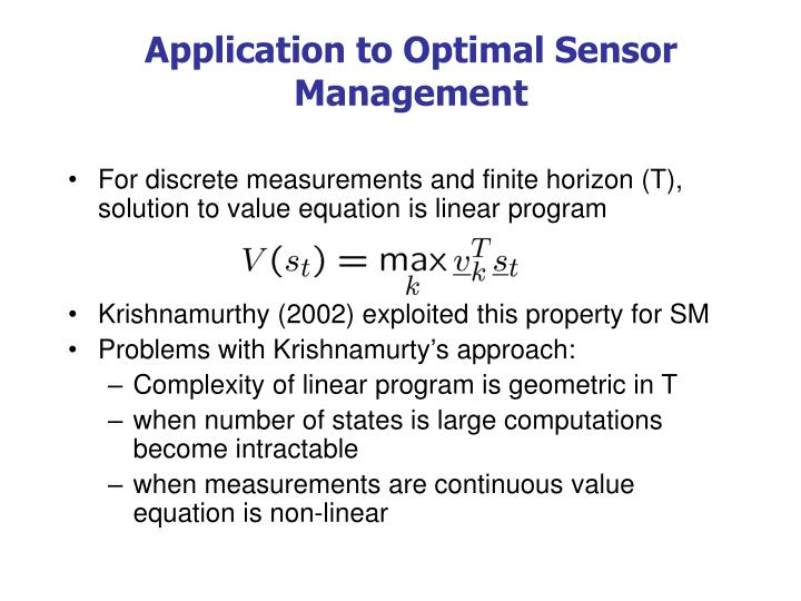 Application to Optimal Sensor Management