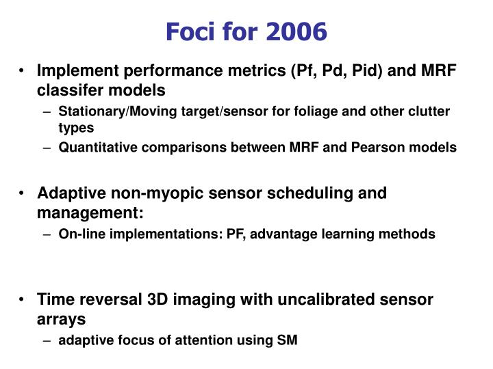 Foci for 2006