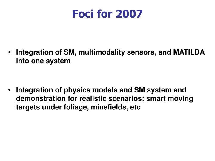 Foci for 2007