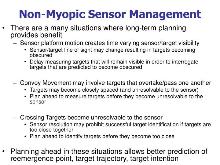 Non-Myopic Sensor Management