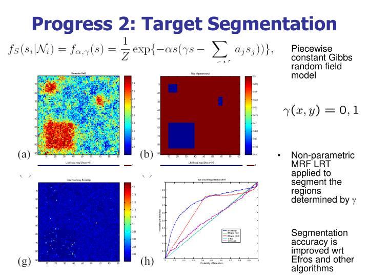 Progress 2: Target Segmentation