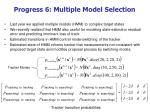progress 6 multiple model selection