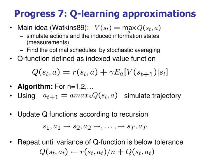 Progress 7: Q-learning approximations