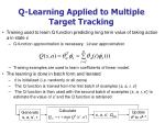 q learning applied to multiple target tracking