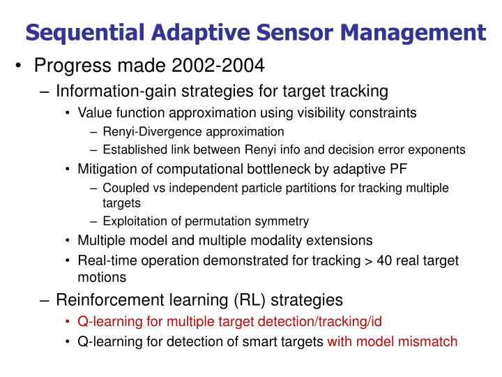 Sequential Adaptive Sensor Management
