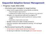 sequential adaptive sensor management1