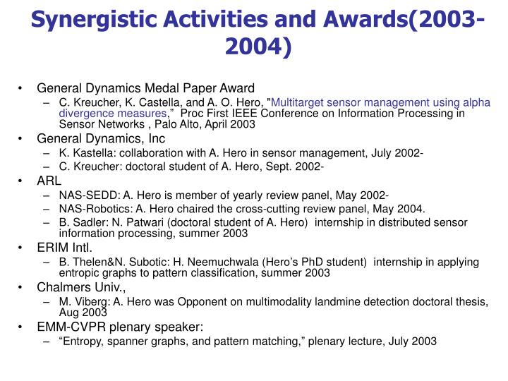 Synergistic Activities and Awards(2003-2004)