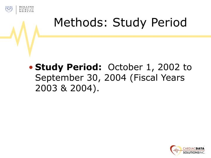 Methods: Study Period