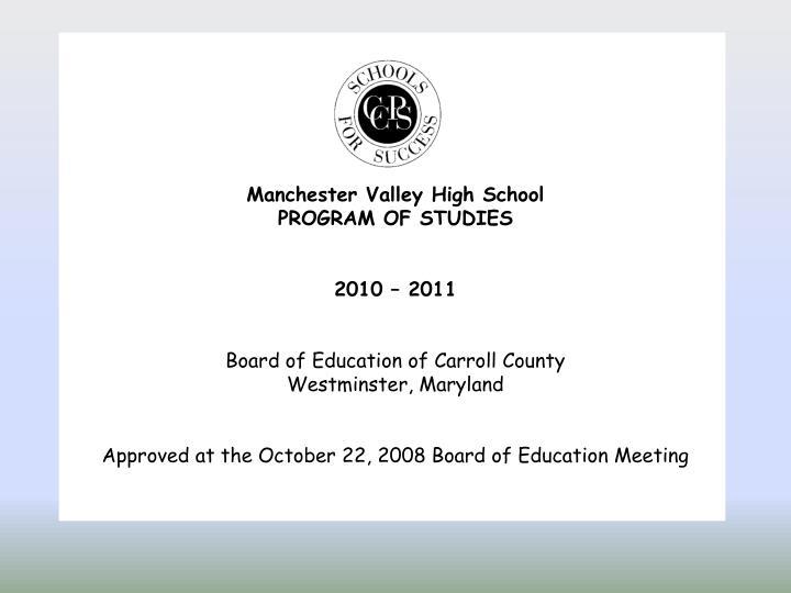 Manchester Valley High School
