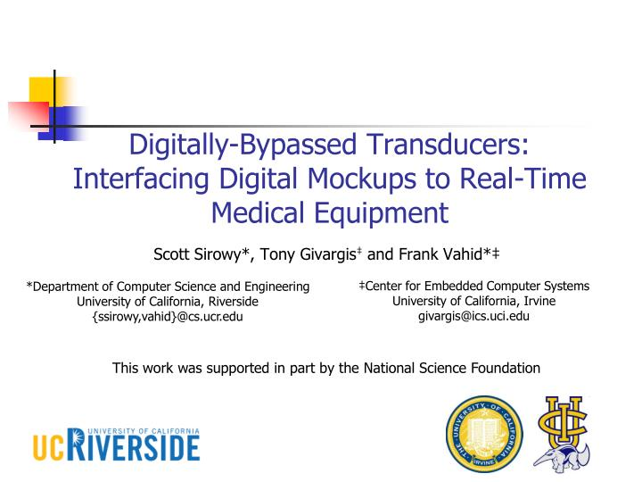 digitally bypassed transducers interfacing digital mockups to real time medical equipment