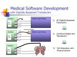 medical software development with digitally bypassed transducers