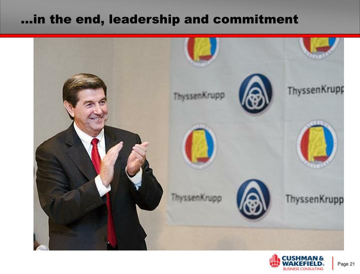 …in the end, leadership and commitment