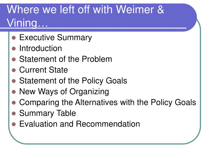 Where we left off with Weimer & Vining…