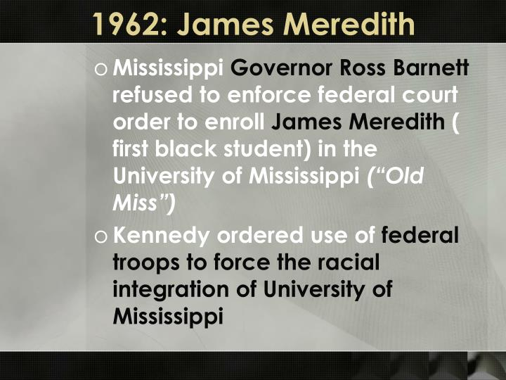 1962: James Meredith