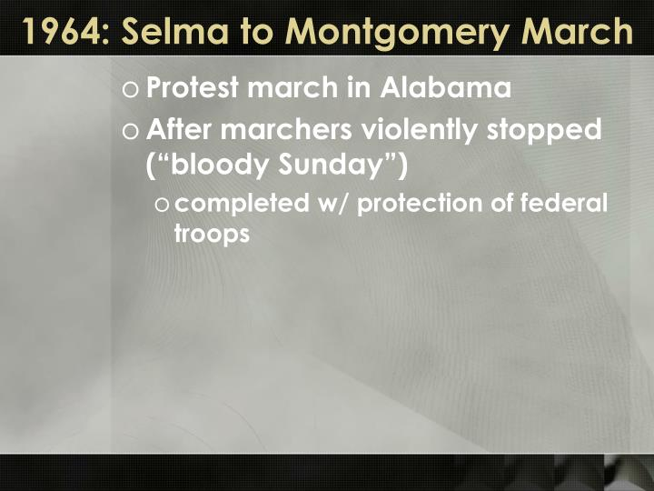 1964: Selma to Montgomery March
