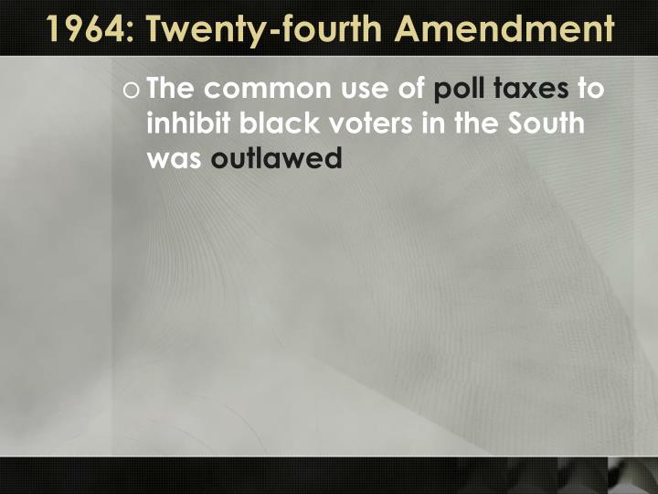 1964: Twenty-fourth Amendment