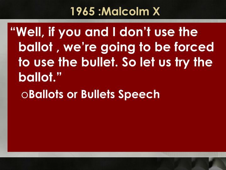 1965 :Malcolm X