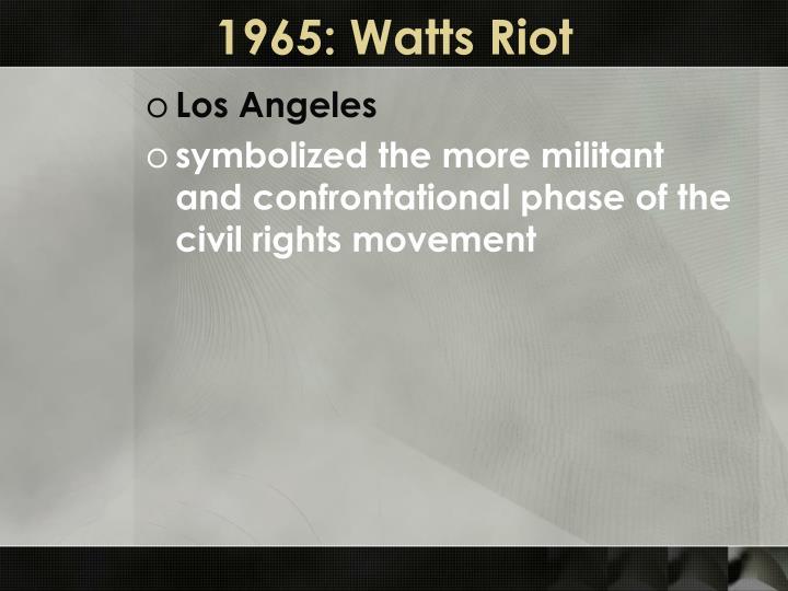 1965: Watts Riot
