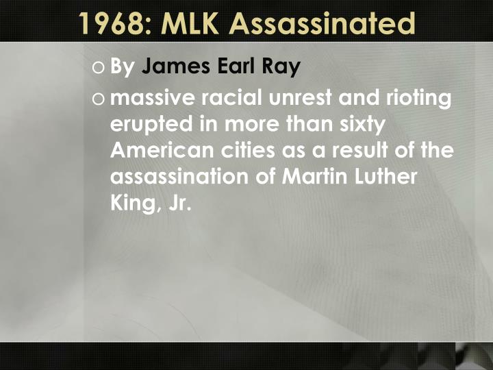 1968: MLK Assassinated