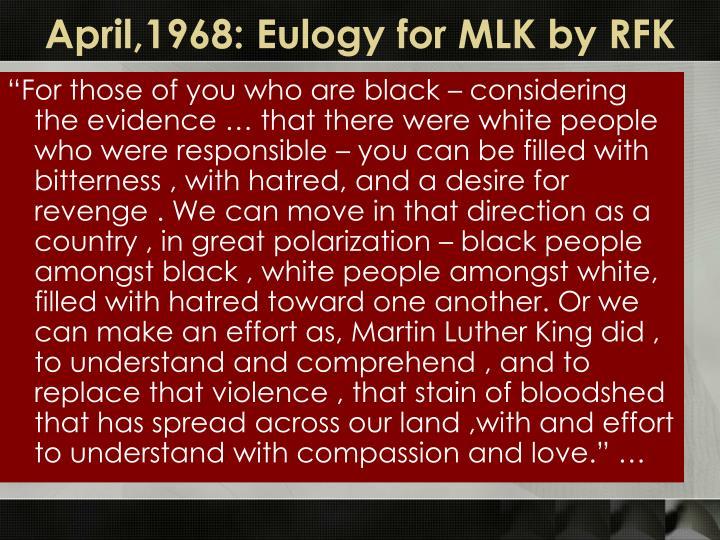 April,1968: Eulogy for MLK by RFK