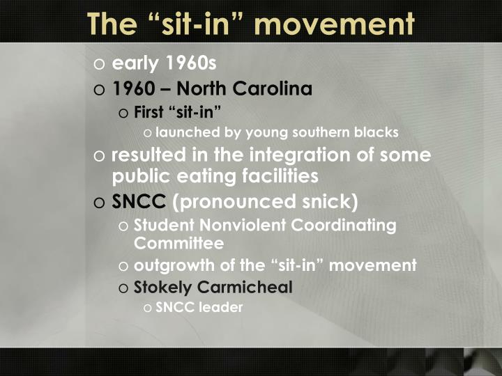 "The ""sit-in"" movement"