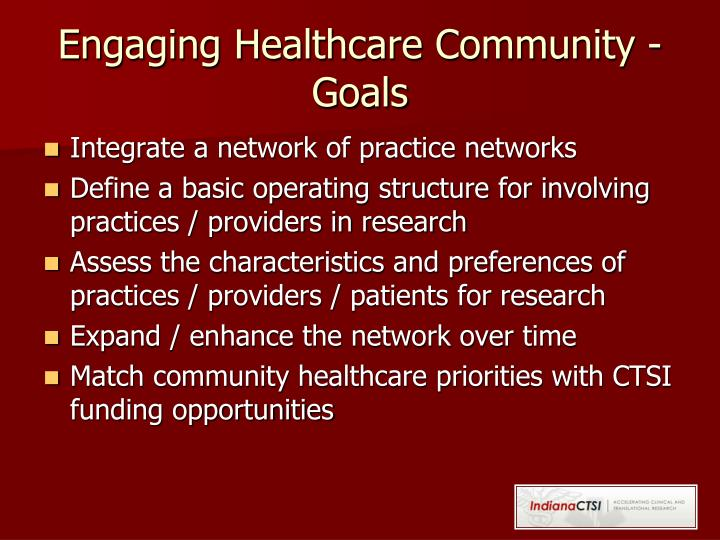 Engaging Healthcare Community - Goals