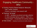 engaging healthcare community who
