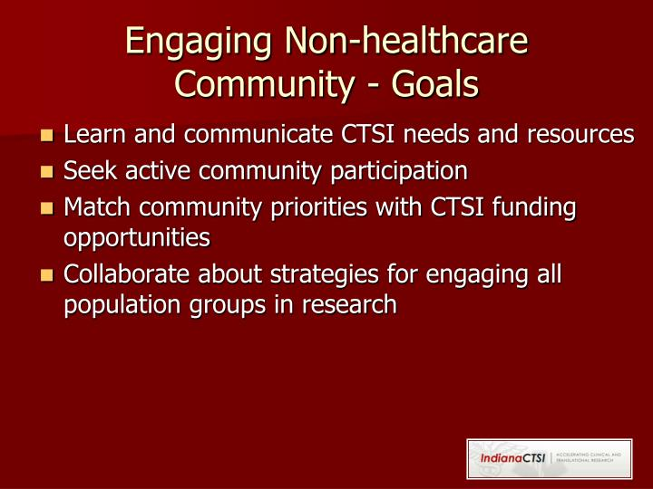 Engaging Non-healthcare Community - Goals