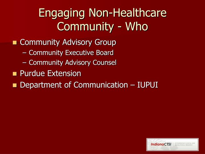 Engaging Non-Healthcare Community - Who