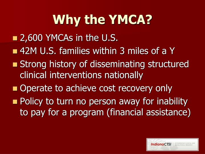 Why the YMCA?