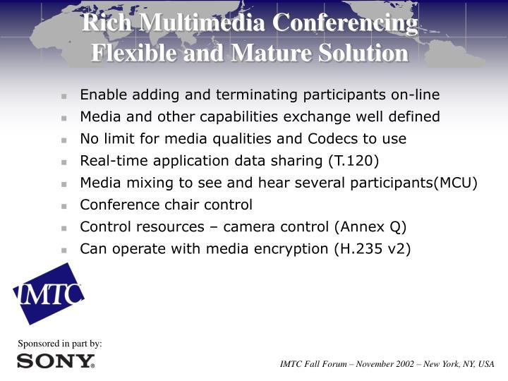 Rich Multimedia Conferencing