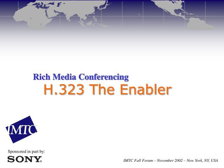 Rich Media Conferencing