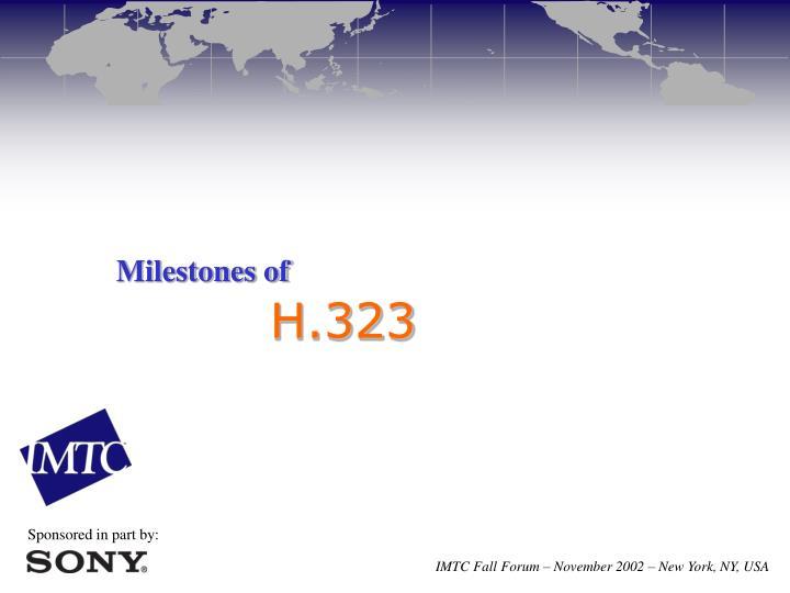 Milestones of