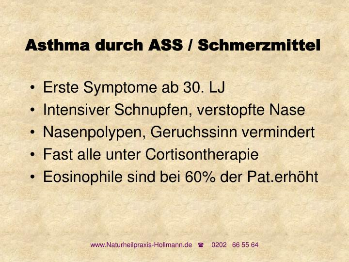 Asthma durch ASS / Schmerzmittel