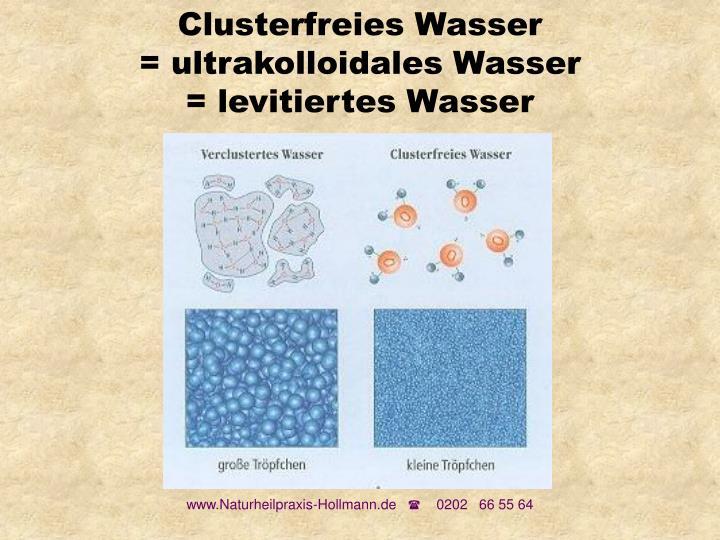 Clusterfreies Wasser